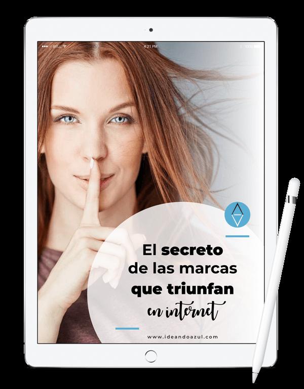 el secreto de las marcas que triunfan en internet - ideandoazul